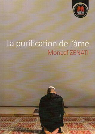 La purification de l'âme - Havre de savoir - Moncef Zenati-0