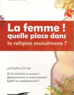 La femme quelle place dans la religion musulmane ? - Tahar Gaid - Iqra-0