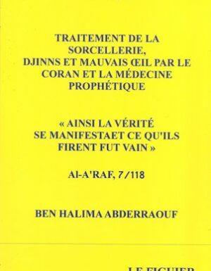 La Roqya - Traitement des Djinns, Sorcellerie et Mauvais Oeil par le Coran-0