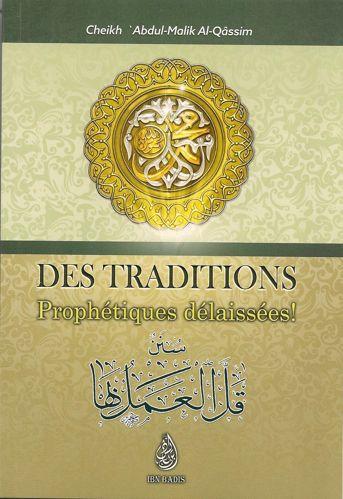 Des traditons Prophétiques délaissées (سنن قل العمل بها), de 'Abdul-Malik Al-Qâssim, Bilingue FR-AR-0