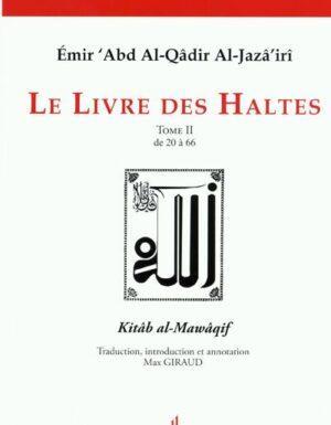Le livre des Haltes - Kitab al-Mawaqif كتاب المواقف - Tome 2-0