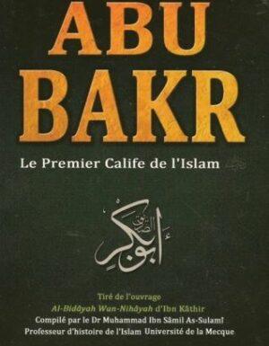 Abu Bakr le premier calife de l'islam – daralmuslim –  Ibn Khatir