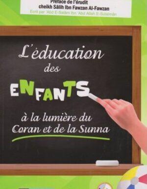 L'éducation des enfants à la lumière du coran et de la sunna – Daralmuslim – Abd E-Salam Ibn Abd Allah E-Sulaiman