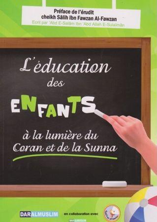 L'éducation des enfants à la lumière du coran et de la sunna - Daralmuslim - Abd E-Salam Ibn Abd Allah E-Sulaiman-0
