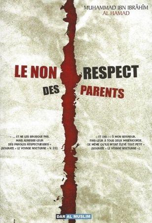 Le non respect des parents - Muhammad ibn Ibrahim Al Hamad - daralmuslim-0