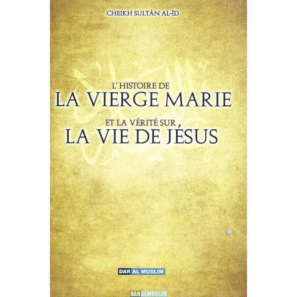 L'histoire de la vierge marie et la vérité sur la vie de jésus - daralmuslim- Sultan 'aid-0
