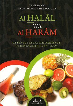 Al Halal wa Al Haram Le statut légal des aliments et des sacrifices en islam-0