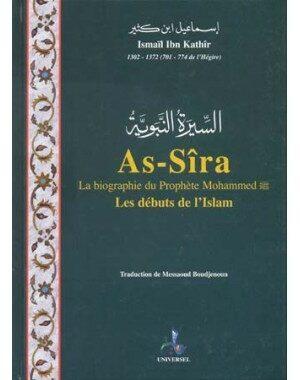 As-Sîra, la biographie du Prophète Mohammed – (format poche) – Ismail Ibn Kathir – Universel