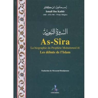 As-Sîra, la biographie du Prophète Mohammed - (format poche) - Ismail Ibn Kathir - Universel-0