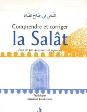 Comprendre et corriger la Salât - Chaker Ibn Belkacem ar-Rawaf - Universel --0