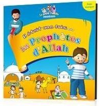 Il était une fois... les Prophètes d'Allah (avec musique) -0