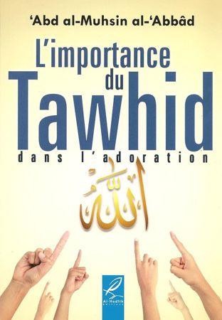 L'importance du Tawhid dans la doration-0