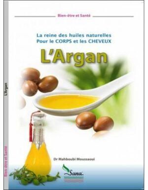 L'Argan la reine des huiles naturelles pour le corps et les cheveux