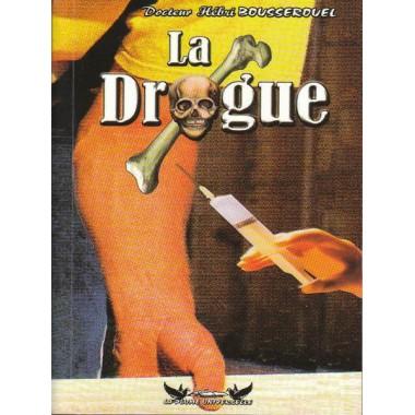 La drogue - Docteur Hébri Bousserouel - La plume Universelle-0