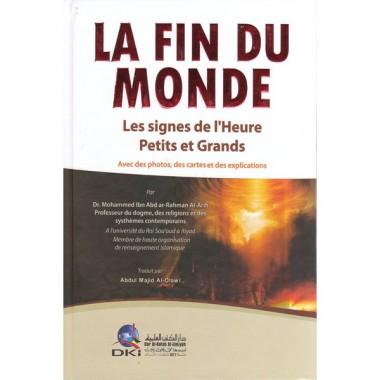 La Fin Du Monde (les signes de l'Heure Petits et Grands) - Mohammed Ibn Abd ar-Rahman Al-Arifi-0