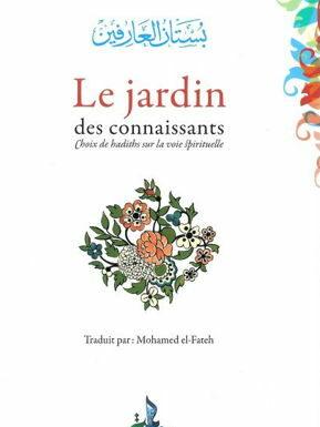 Le jardin des connaissants - Choix de hadiths sur la voie spirituelle - Universel - An-Nawawi-0