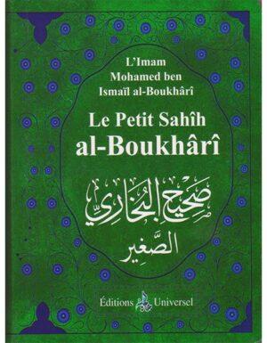 Le petit Sahîh al-Boukhârî (Format poche)  – Universel – L'Imam Mohamed ben Ismaïl al-Boukârî – livre de hadith