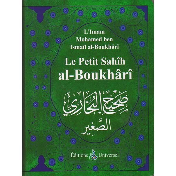 Le petit Sahîh al-Boukhârî (Format poche) - Universel - L'Imam Mohamed ben Ismaïl al-Boukârî - livre de hadith-0