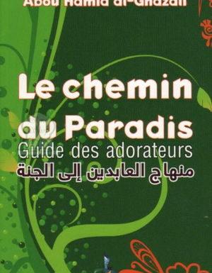Le chemin du paradis guide des adorateurs Abou Hamid al-Ghazali – universel –