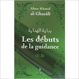 Les débuts de la guidance ABOU HAMID AL-GHAZALI – UNIVERSEL-