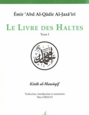 Le livre des Haltes – Kitab al-Mawaqif كتاب المواقف – Tome 1