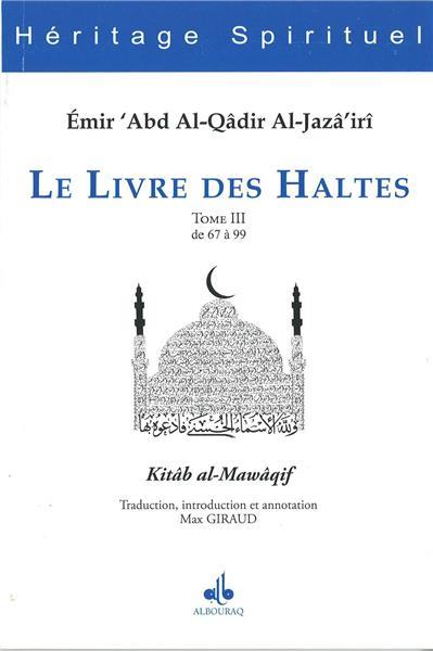 Le livre des Haltes - Kitab al-Mawaqif كتاب المواقف - Tome 3-0