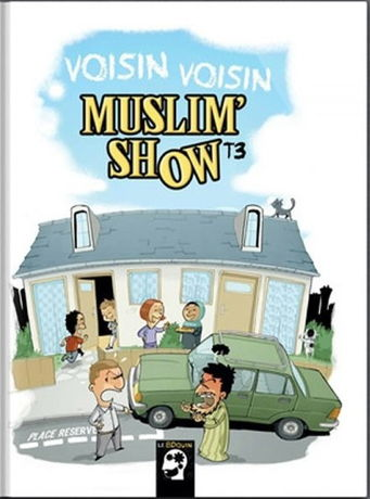 """BD MuslimShow """"Voisin Voisin"""" - Tome 3 - Allam et Blondin - BDouin-0"""