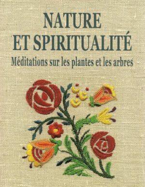 Nature et Spiritualité – Méditations sur les plantes et les arbres, de Hani Ramadan