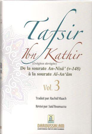 Tafsir Ibn Kathir (ُExégèse abrégée) vol. 3 de la sourate An-Nisa' ( v-148) à la sourate Al-An'am / تفيسر ابن كثير-0