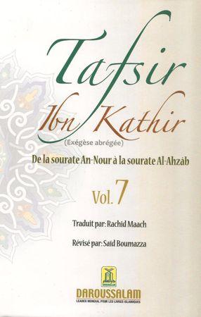 Tafsir Ibn Kathir (ُExégèse abrégée) vol. 7 De la sourate An-Nour à la sourate Al-Ahzab / تفيسر ابن كثير-0