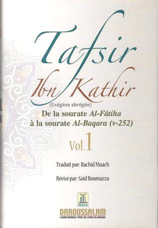 Tafsir Ibn Kathir (ُExégèse) vol.1 de la sourate Al-Fatiha à la sourate Al-Baqara (v-252) / تفيسر ابن كثير-0