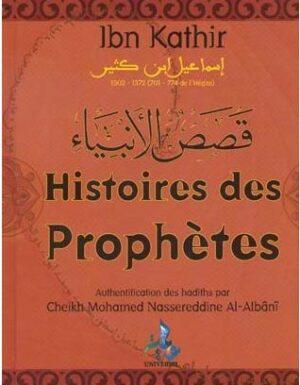 Histoires des Prophètes – Ibn Kathir – Universel