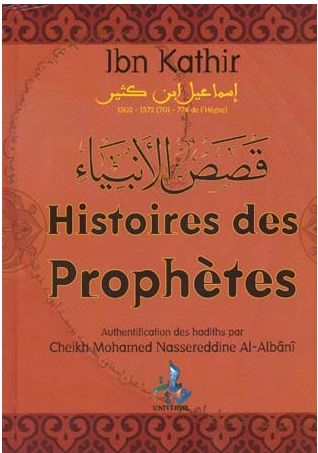 Histoires des Prophètes - Ibn Kathir - Universel-0