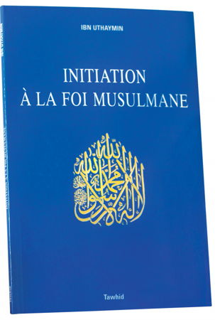 Initiation à la foi musulmane-0