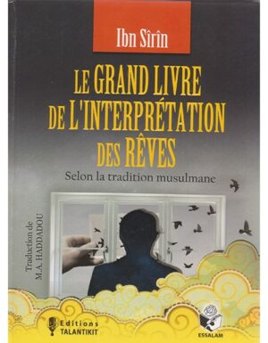 Le Grand livre de l'interprétation des rêves