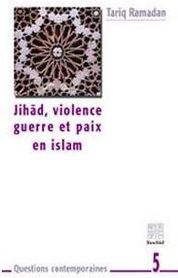 Jihâd, violence, guerre et paix en islam-0