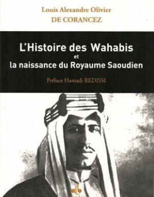 L'histoire des Wahabis et la naissance du Royaume Saoudien-0
