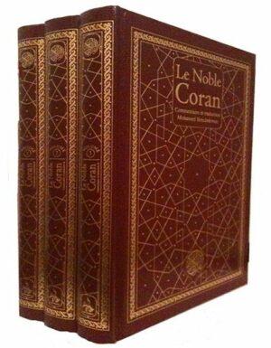 Le Noble Coran – 3 volumes – Exégèse (tafsir) et commentaire de Mohamed Benchekroun – Universel