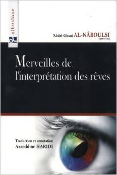MERVEILLES DE L'INTERPRETATION DES REVES - Albustane - ABDEL GHANI AL-NABOULSI-0