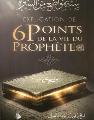 Explication de 6 points de la vie du Prophète-0