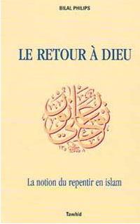 Le Retour à Dieu, le repentir en Islam-0