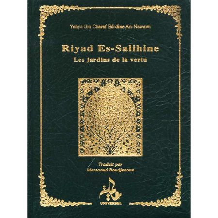 Riyad Es-Salihine Les jardins de la vertu Imam Nawawi -universel --0