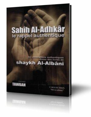 Sahih Al-Adhkar (Le Rappel Authentique)-0