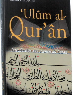 'Ulûm al-Qur'an (Introduction aux sciences du Coran)