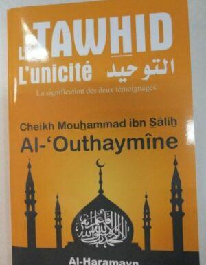 Le tawhid Al-Outhaymine - Al-Haramayn