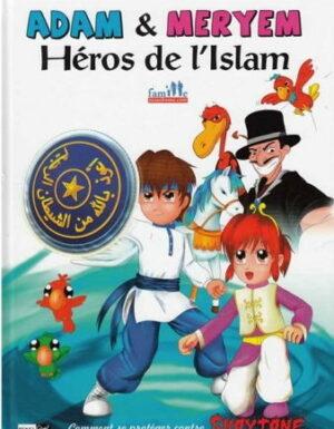 Adam et Meryem Héros de l'Islam comment se protéger contre Shaytane -0