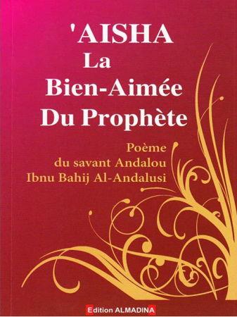 Aisha la Bien-Aimée du Prophète-0