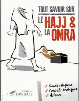 Tout savoir sur le Hajj et la Omra-0