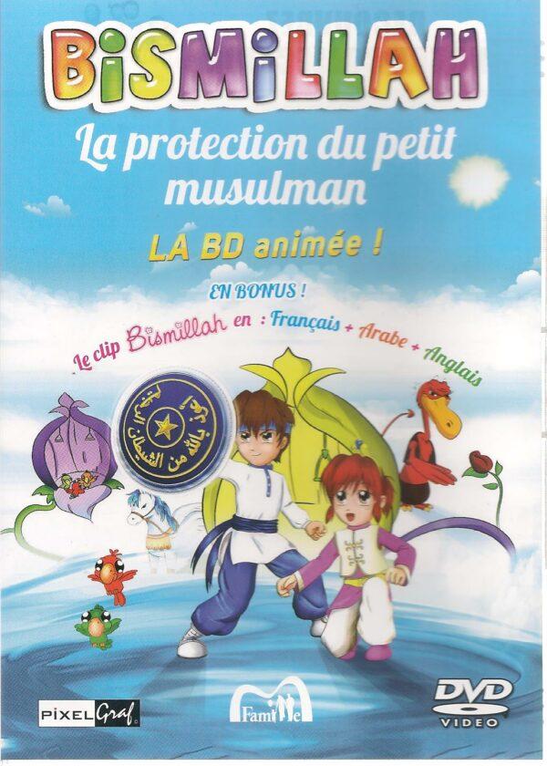 Bismillah, la protection du petit musulman-0