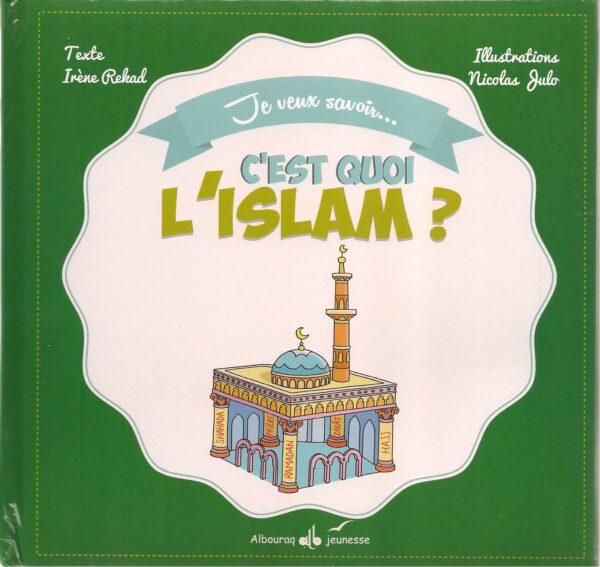 Je veux savoir... c'est quoi l'Islam ?-0
